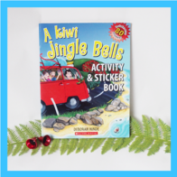 A Kiwi Jingle Bells Activity and Sticker Book