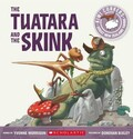 Tuatara And The Skink