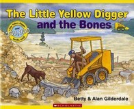 The Little Yellow Digger and the Bones